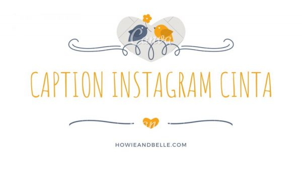 CAPTION INSTAGRAM CINTA