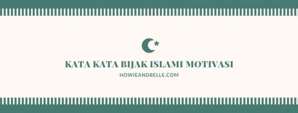 Kata Kata Bijak Islami Motivasi