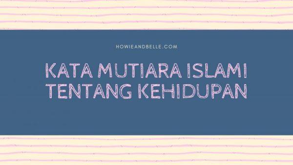 20190124 - Kata Mutiara Islam Tentang Kehidupan