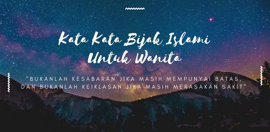 Kata Kata Bijak Islami untuk wanita