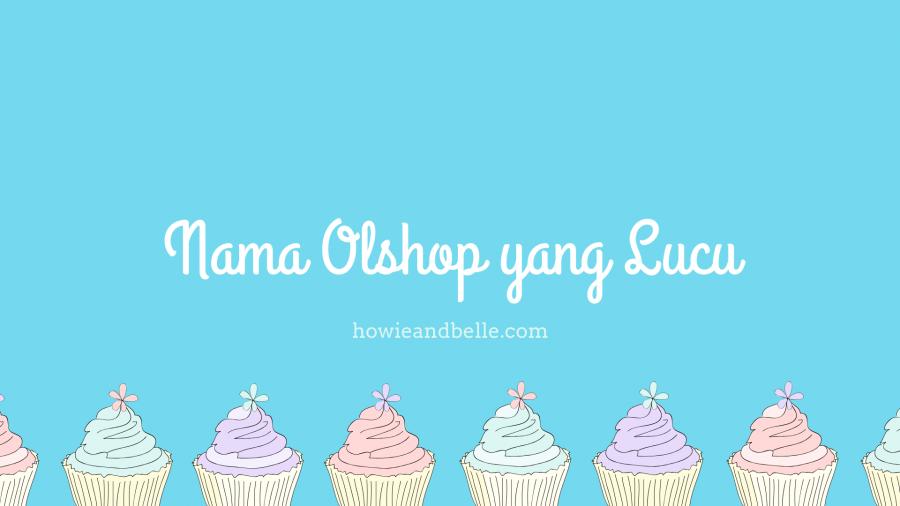 nama olshop yang lucu