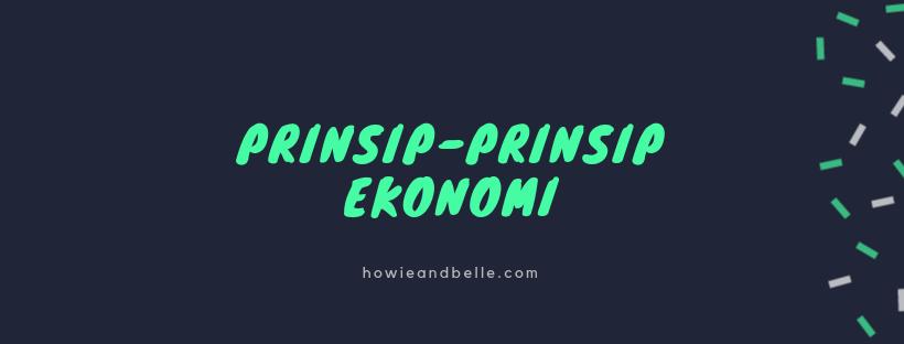 Prinsip-Prinsip Ekonomi