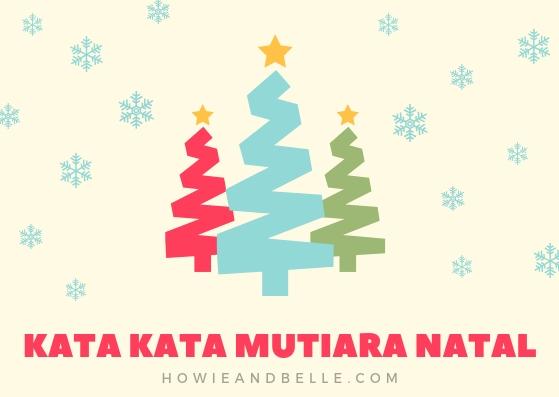 Kata Kata Mutiara Untuk Menyambut Hari Natal