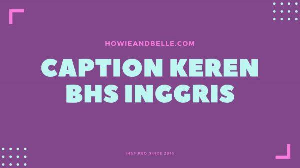 Caption Keren Bhs Inggris