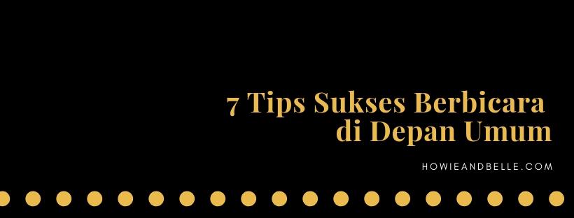 7 Tips Sukses Berbicara di Depan Umum
