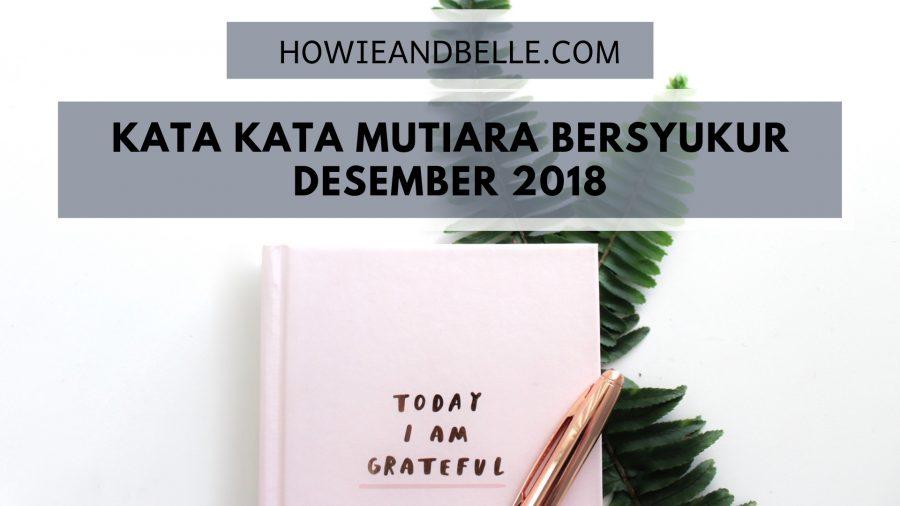 Kata Kata Mutiara Bersyukur Edisi Desember 2018