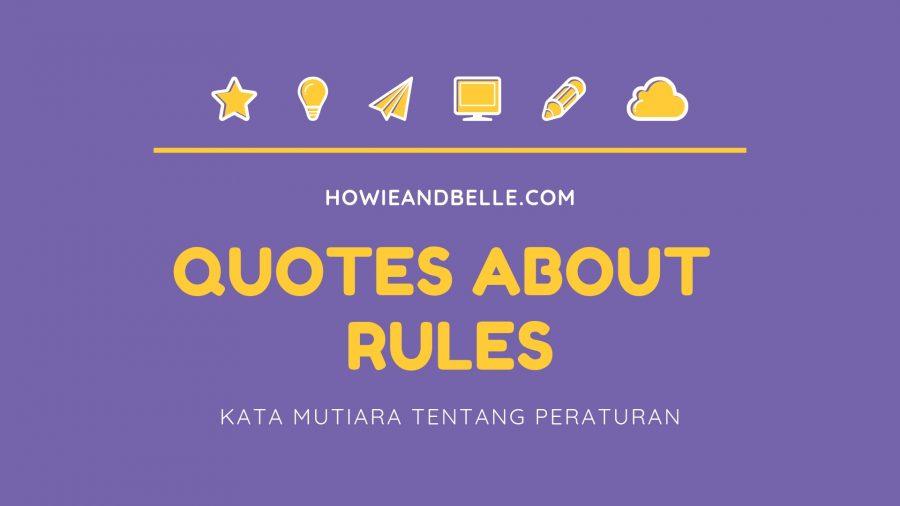 20190201 - Quotes About Rules - Kata Mutiara Tentang Peraturan