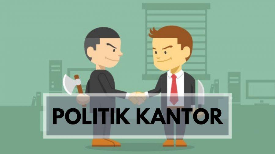20190227 - Menghadapi Politik Kantor Dengan Bijak v2