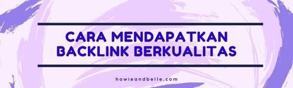 Cara Mendapatkan Backlink Berkualitas - 2