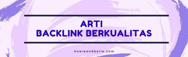 Cara Mendapatkan Backlink Berkualitas - Apa itu Backlink Berkualitas
