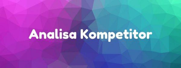 04 - Analisa Kompetitor Tersebut