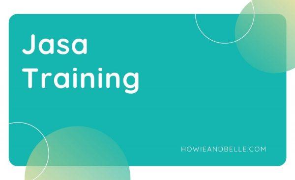 08 - Cara Kedelapan Mendapatkan Uang Dari Blog - Membuka Jasa Training