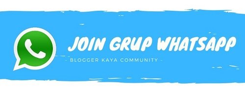 Group WA - Whatsapp - Blogger Kaya Community