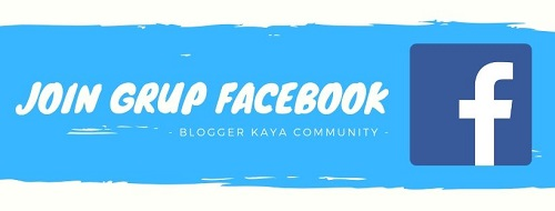 Group FB - Facebook - Blogger Kaya Community