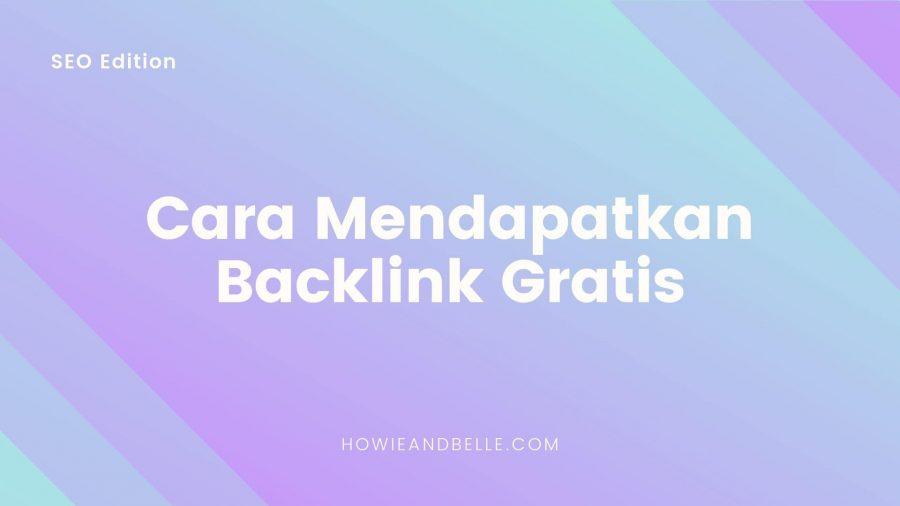 Cara Mendapatkan Backlink Gratis - 1 - Cover