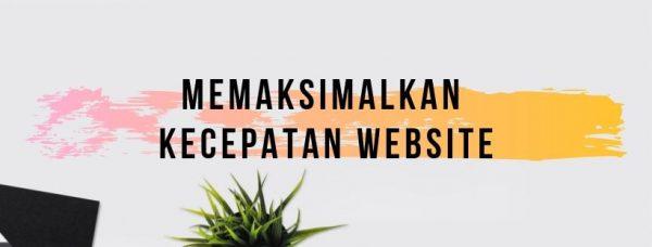 10 - memaksimalkan kecepatan website