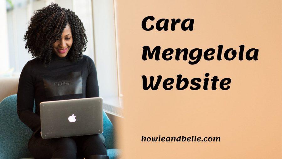 cara mengelola website bisnis yang baik dan benar