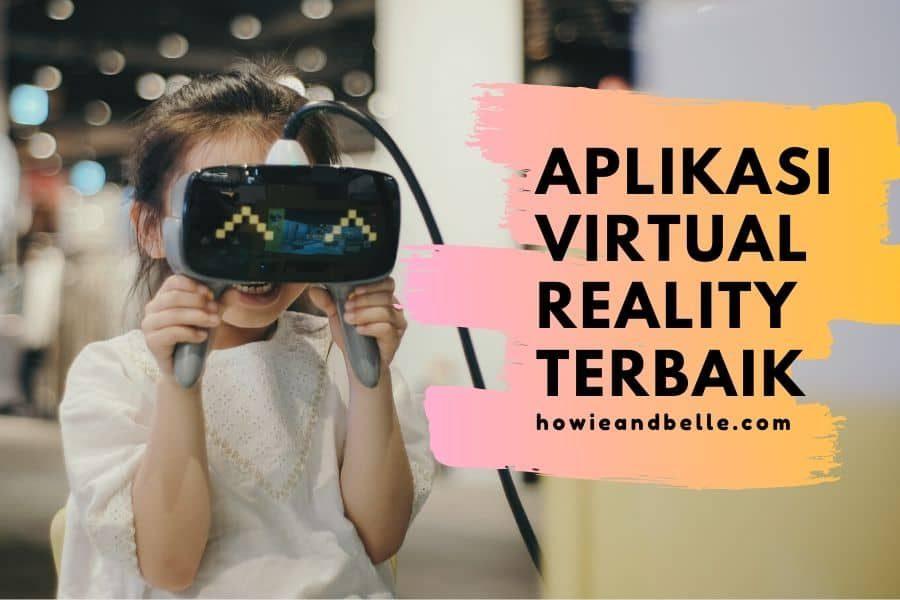 aplikasi virtual reality yang terbaik