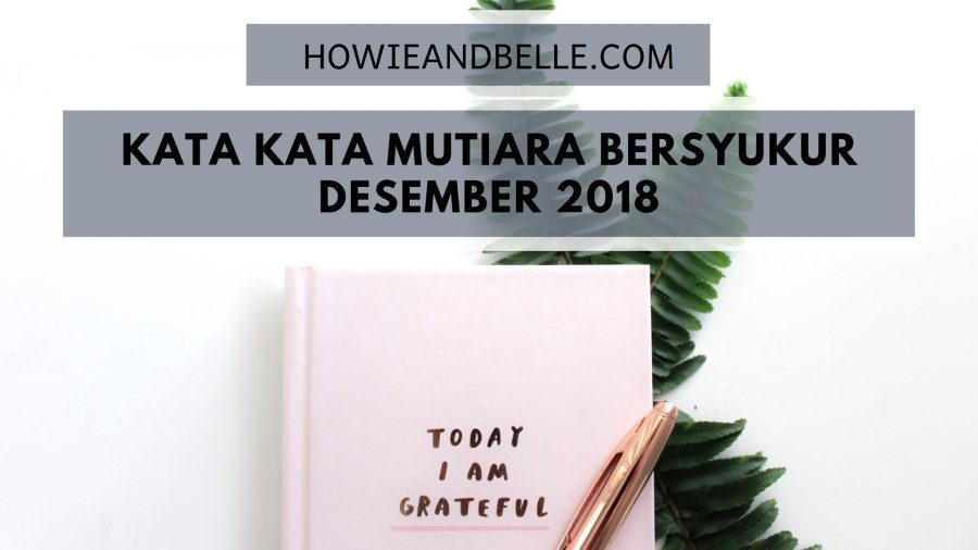 Template Kata Kata Mutiara Bersyukur Terbaru [Edisi Desember]